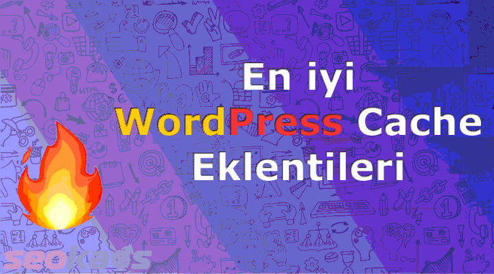 En iyi WordPress Cache Eklentileri