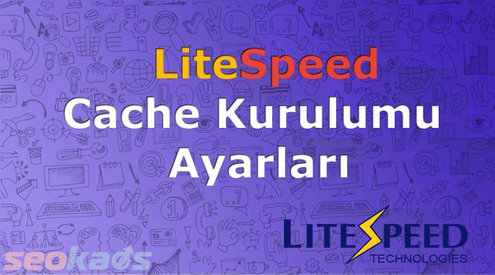 LiteSpeed Cache Ayarları