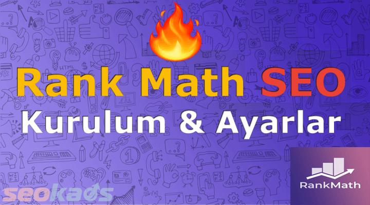 Rank Math SEO Kurulumu ve Ayarları